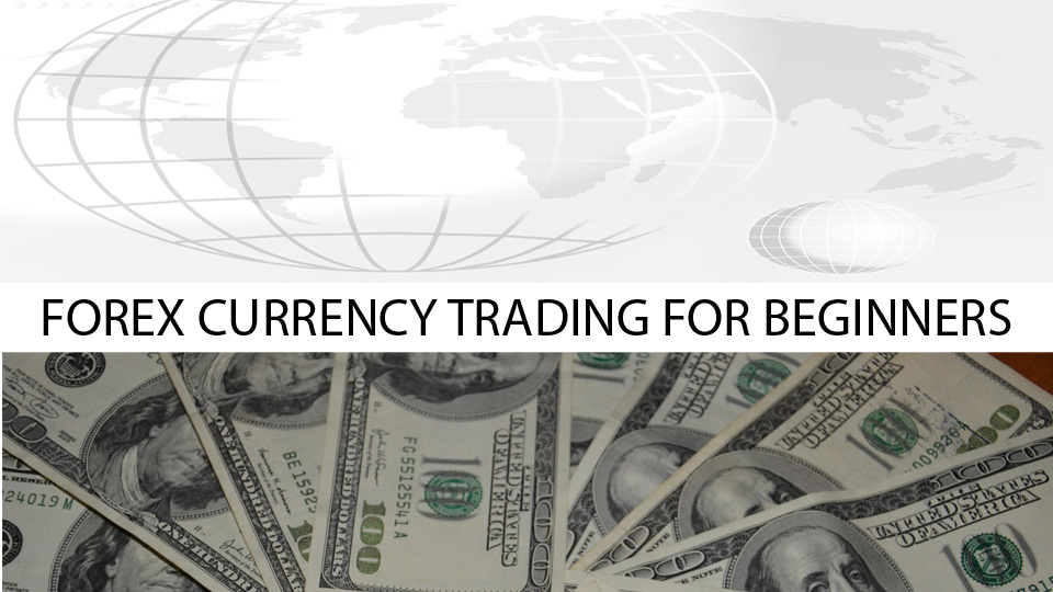 how to start currency trading for beginners tutorial